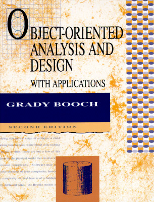 Object-Oriented Analysis and Design with Applications by Grady Booch