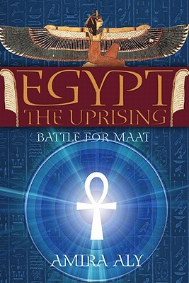 Egypt: The Uprising (The Battle for Maat, #1)
