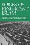 Voices of Resurgent Islam