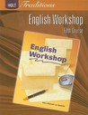 Holt Traditions: English Workshop, Fifth Course