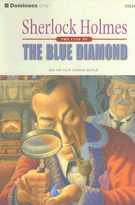 Sherlock Holmes - The Case of the Blue Diamond (Dominoes: Level 1 400 Word Vocabulary )