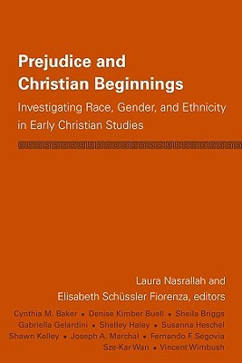 Prejudice & Christian Beginnings: Investigating Race, Gender & Ethnicity in Early Christianity