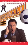 Goooal: A Celebration Of Soccer