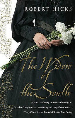 The Widow of the South by Roger Hicks