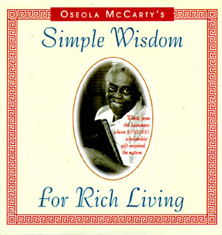 Simple Wisdom for Rich Living by Oseola McCarty