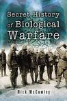 The Secret History of Chemical Warfare