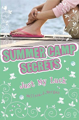 Just My Luck by Melissa J. Morgan