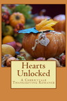 Hearts Unlocked, A Cherryvale Thanksgiving Novella (#4)