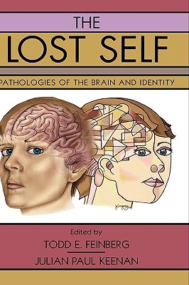 The Lost Self by Todd E. Feinberg