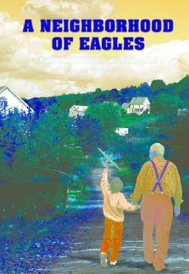 A Neighborhood of Eagles