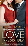 Love Irresistibly (FBI / US Attorney, #4)