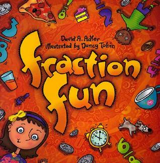 Fraction Fun by David A. Adler