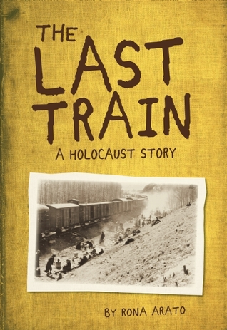 The Last Train: A Holocaust Story