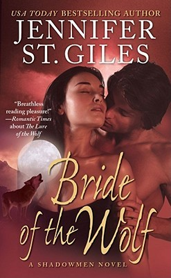 Bride of the Wolf by Jennifer St. Giles