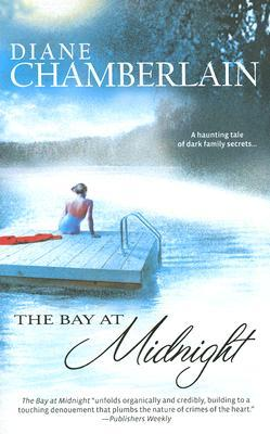 The             Bay At Midnight by Diane Chamberlain