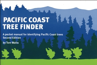 Pacific Coast Tree Finder by Tom Watts