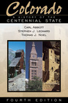 Colorado: A History of the Centennial State