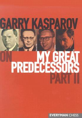 Garry Kasparov on My Great Predecessors,  Part 2