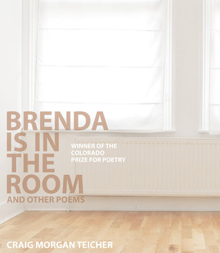 Brenda Is in the Room, and Other Poems