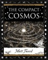 The Compact Cosmos (Wooden Books Gift Book)