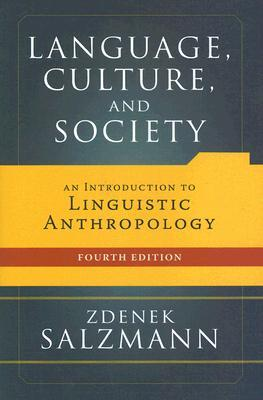 Language, Culture, and Society by Zdenek Salzmann
