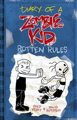 Diary Of A Zombie Kid Rotten Rules