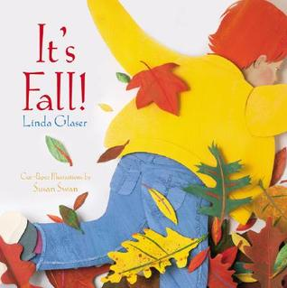 It's Fall by Linda Glaser