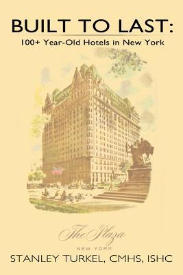 Built to Last: 100+ Year-Old Hotels in New York