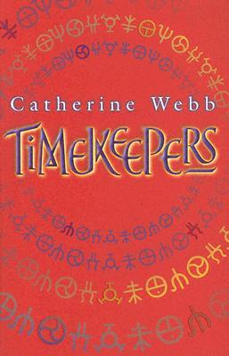 Timekeepers by Catherine Webb