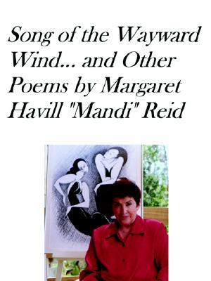 Song of the Wayward Wind and Other Poems
