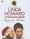 Under the Mistletoe by Linda Howard