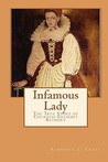 Infamous Lady by Kimberly L. Craft