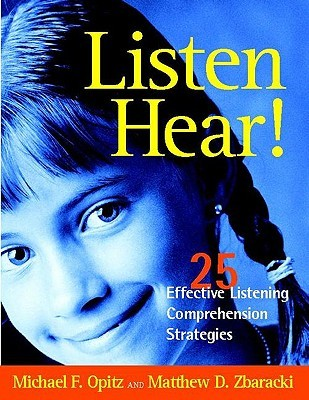 Listen Hear! by Michael F. Opitz