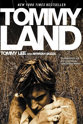 Tommyland by Tommy Lee