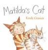 Matilda's Cat. by Emily Gravett