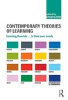Contemporary Theories of Learning: Learning Theorists... in Their Own Words