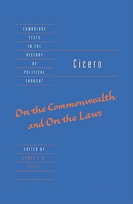 On The Commonwealth & On The Laws (Cambridge Texts in the History of Political Thought)