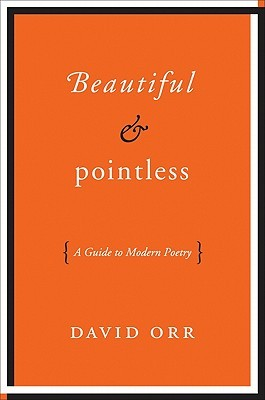 Beautiful and Pointless by David Orr