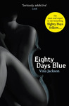 Eighty Days Blue by Vina Jackson