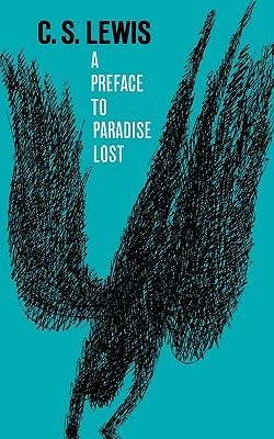 A Preface to Paradise Lost by C.S. Lewis