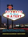 The World is a Text: Writing, Reading and Thinking About Visual and Popular Culture (3rd Edition)