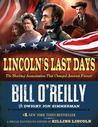 link to Lincoln's Last Days: The Shocking Assassination that Changed America Forever  book