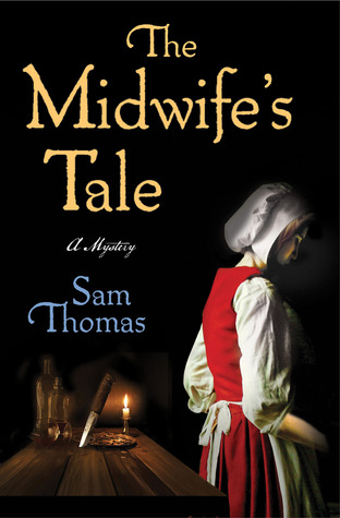 Book cover: The Midwife's Tale by Sam Thomas