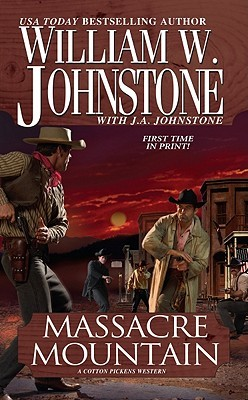 Massacre Mountain (Cotton Pickens #4)