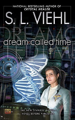Dream Called Time by S.L. Viehl