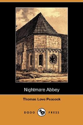 Nightmare Abbey by Thomas Love Peacock