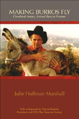 Making Burros Fly by Julie Hoffman Marshall