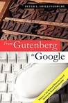 From Gutenberg to Google: Electronic Representations of Literary Texts