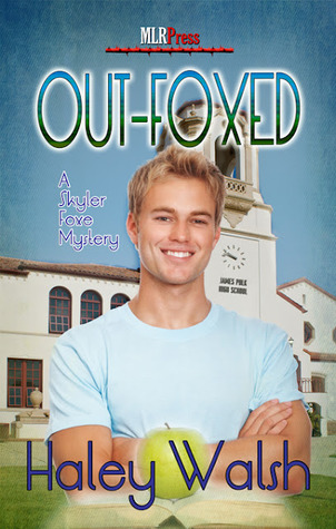 OutFoxed (Skyler Foxe Mysteries #3) - Haley Walsh