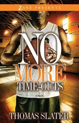 No More Time-Outs by Thomas Slater